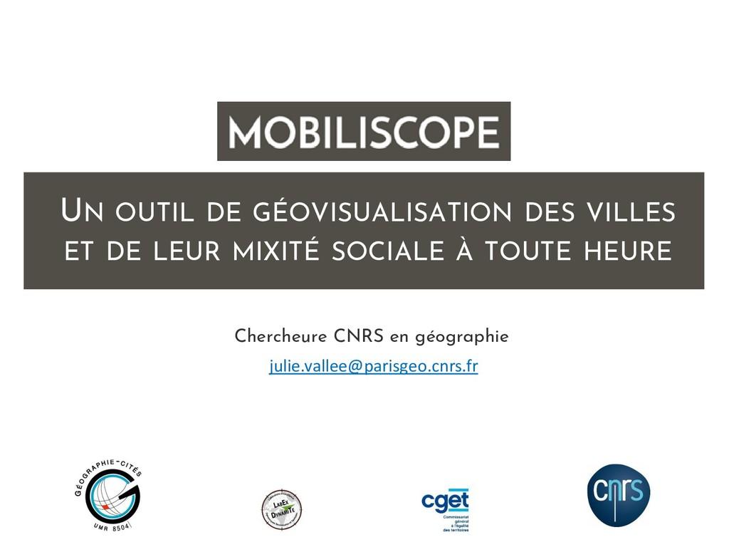 Julie Vallée Chercheure CNRS en géographie UN O...