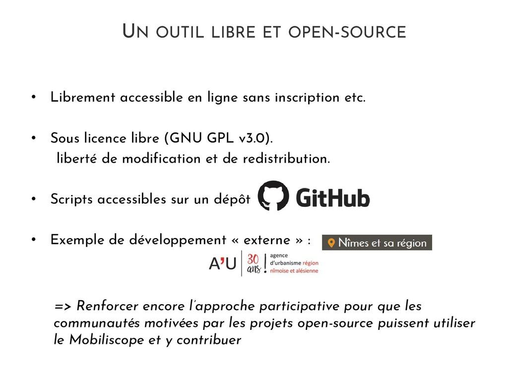UN OUTIL LIBRE ET OPEN-SOURCE • Librement acces...