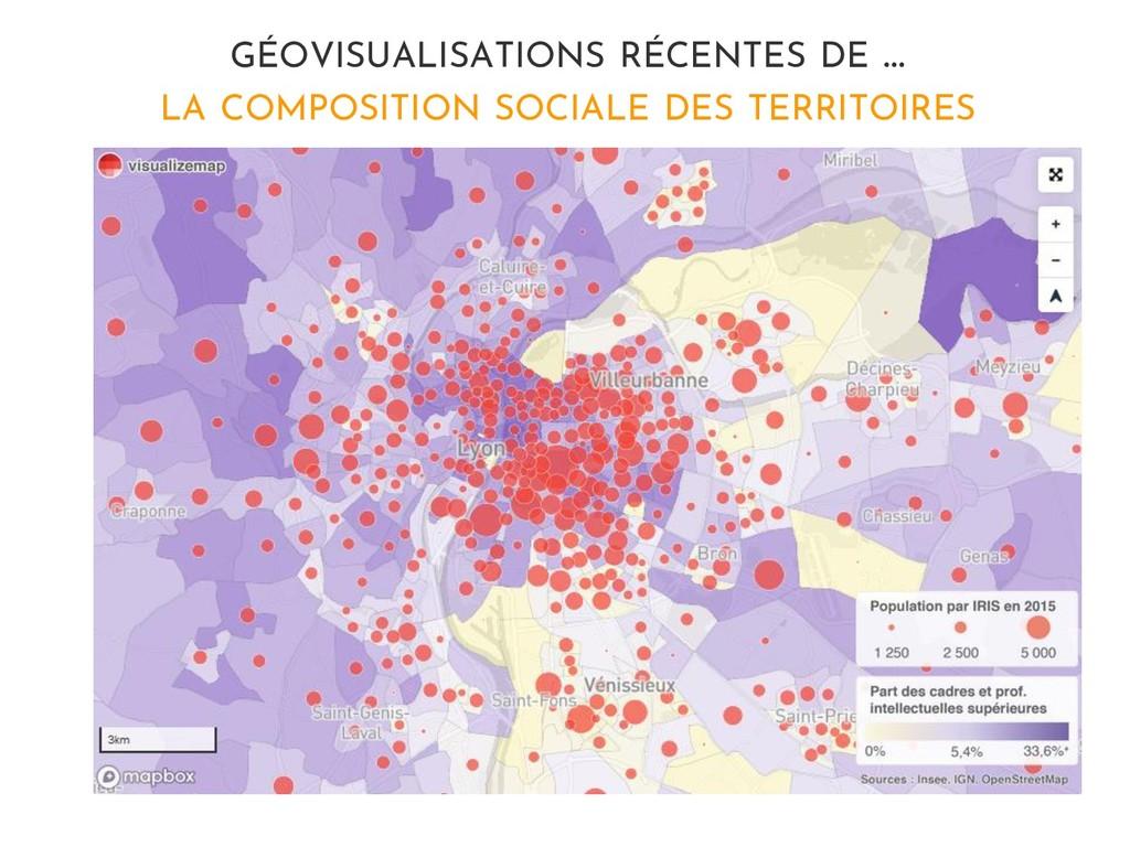 GÉOVISUALISATIONS RÉCENTES DE … LA COMPOSITION ...