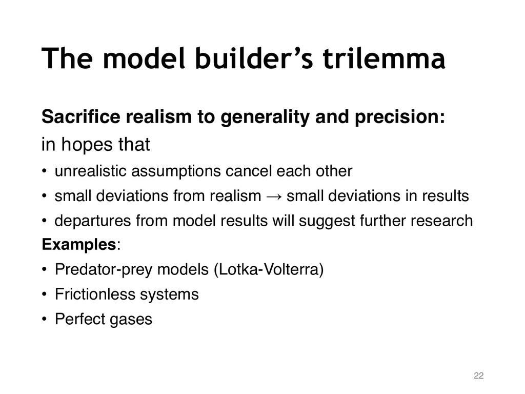 The model builder's trilemma Sacrifice realism ...