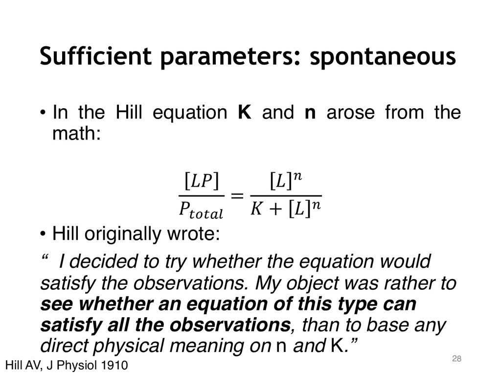 Sufficient parameters: spontaneous • In the Hil...