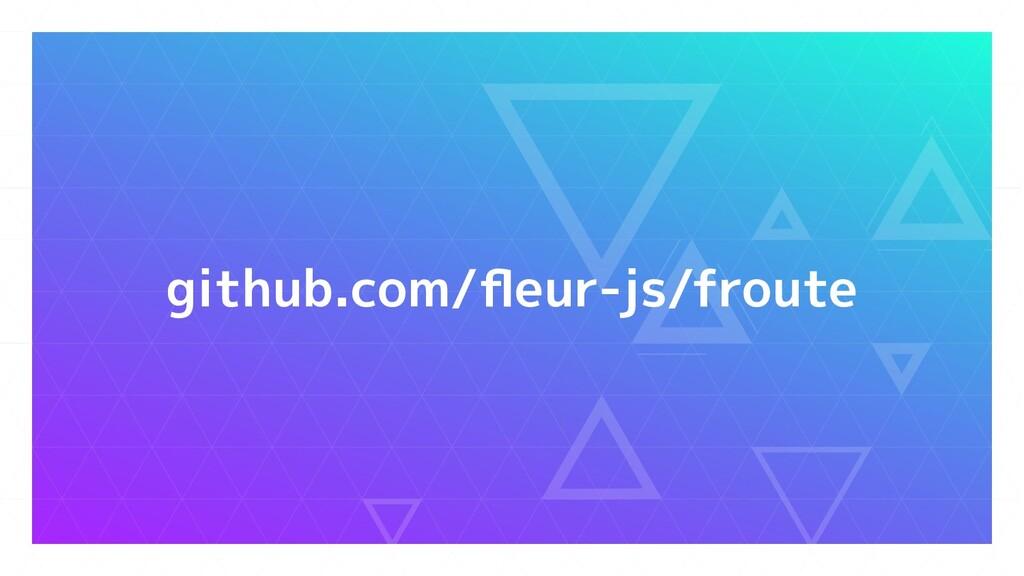 github.com/fleur-js/froute