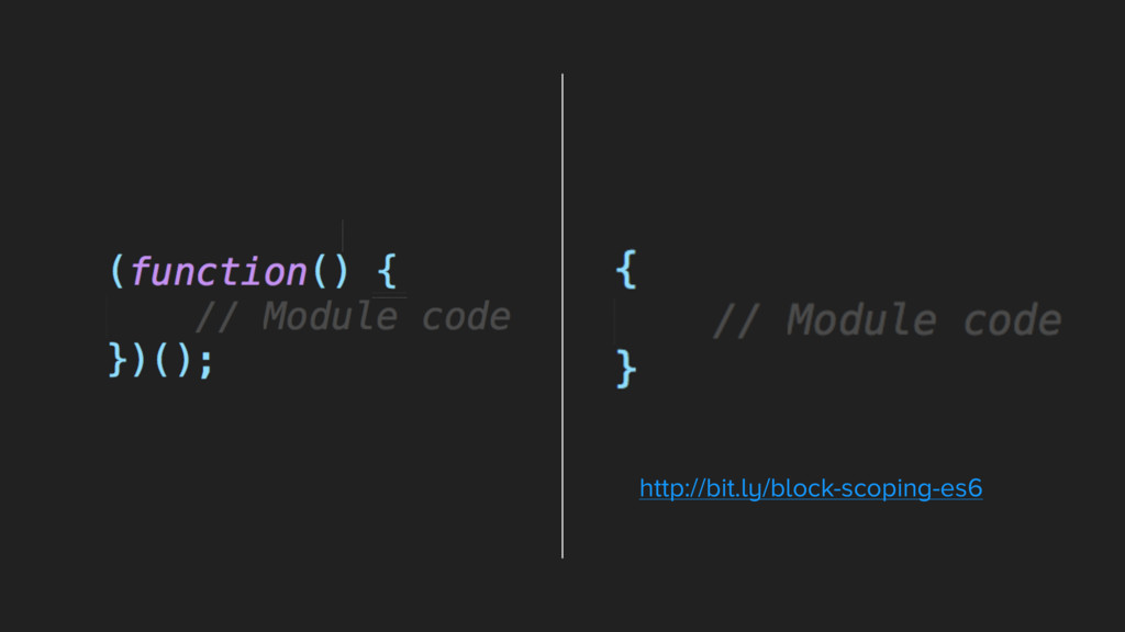 http://bit.ly/block-scoping-es6