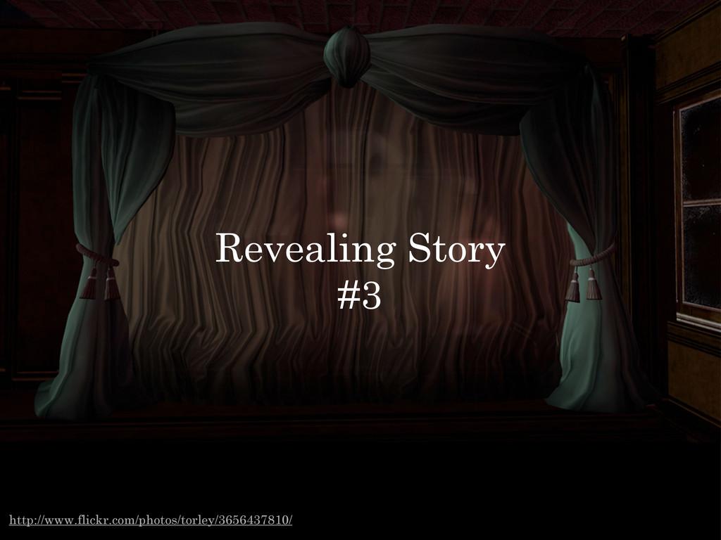 Revealing Story #3 http://www.flickr.com/photos...