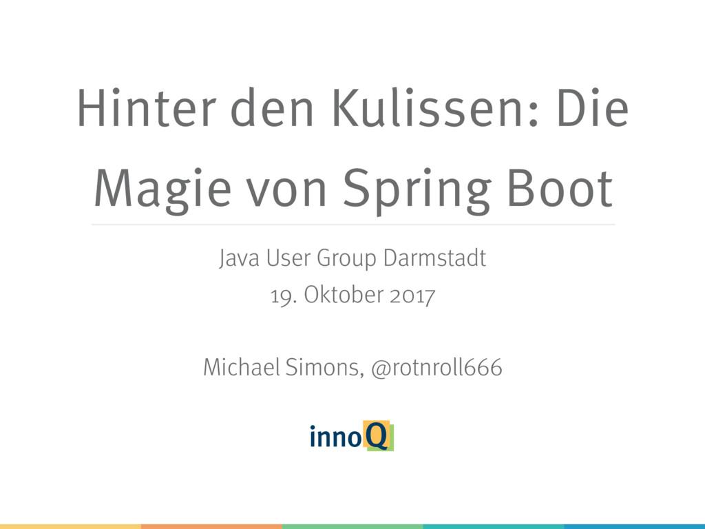 Hinter den Kulissen: Die Magie von Spring Boot ...