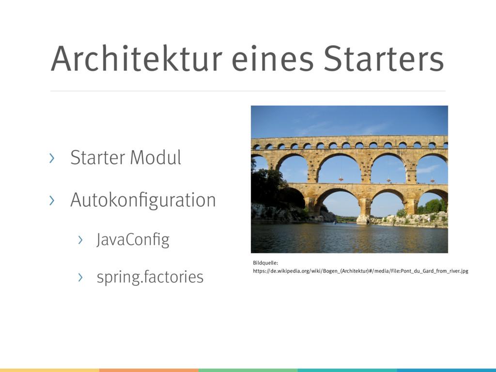 Architektur eines Starters > Starter Modul > Au...