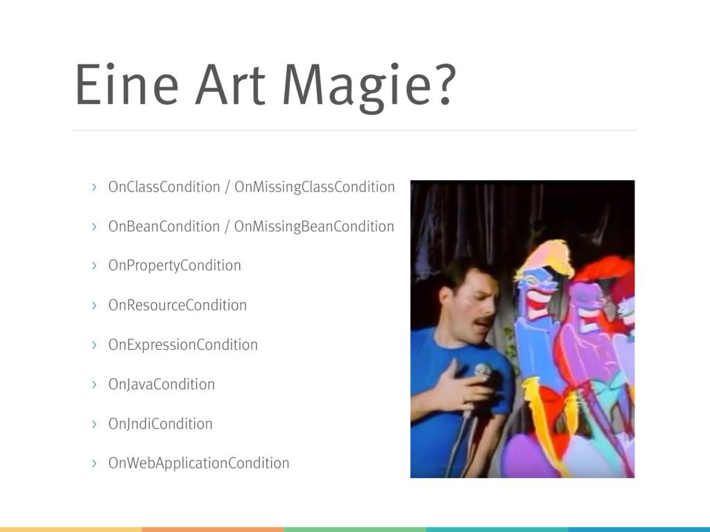 Eine Art Magie? > OnClassCondition / OnMissingC...