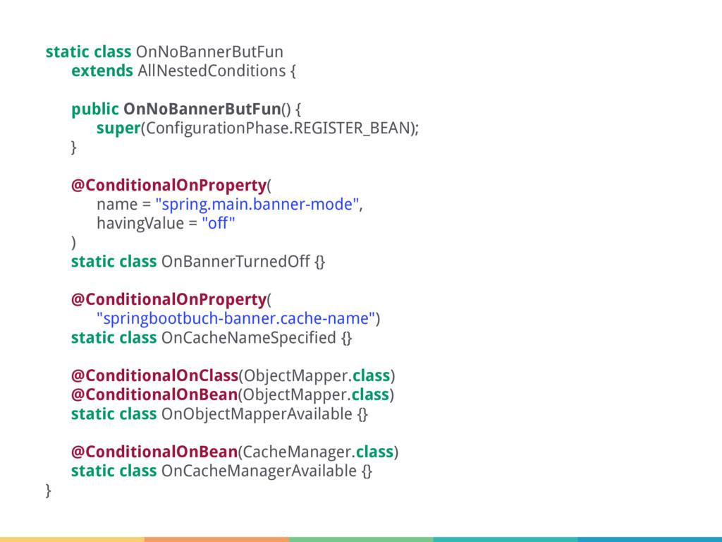 static class OnNoBannerButFun extends AllNested...