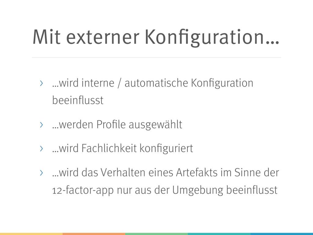 Mit externer Konfiguration… > …wird interne / a...