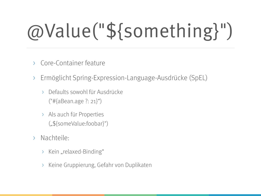 """@Value(""""${something}"""") > Core-Container feature..."""