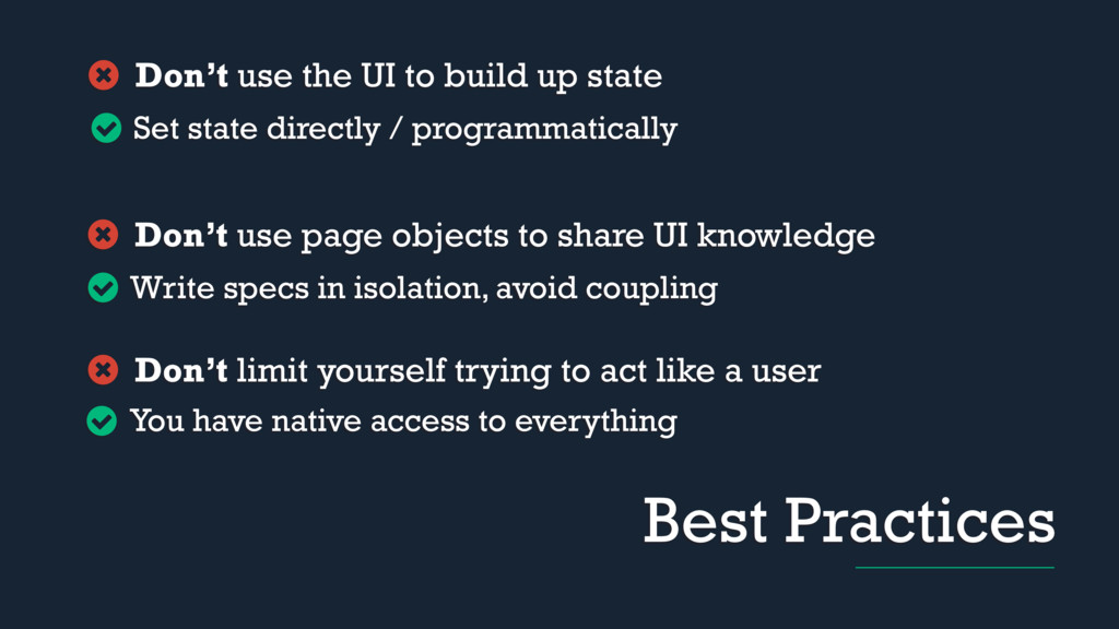 Best Practices Don't use the UI to build up sta...