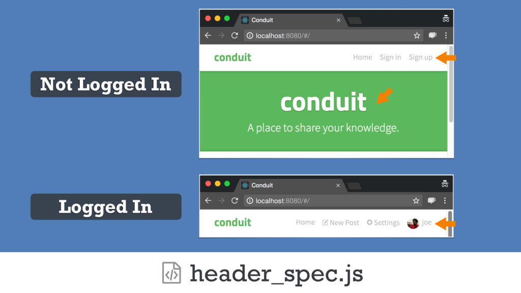header_spec.js ƭ Not Logged In Logged In