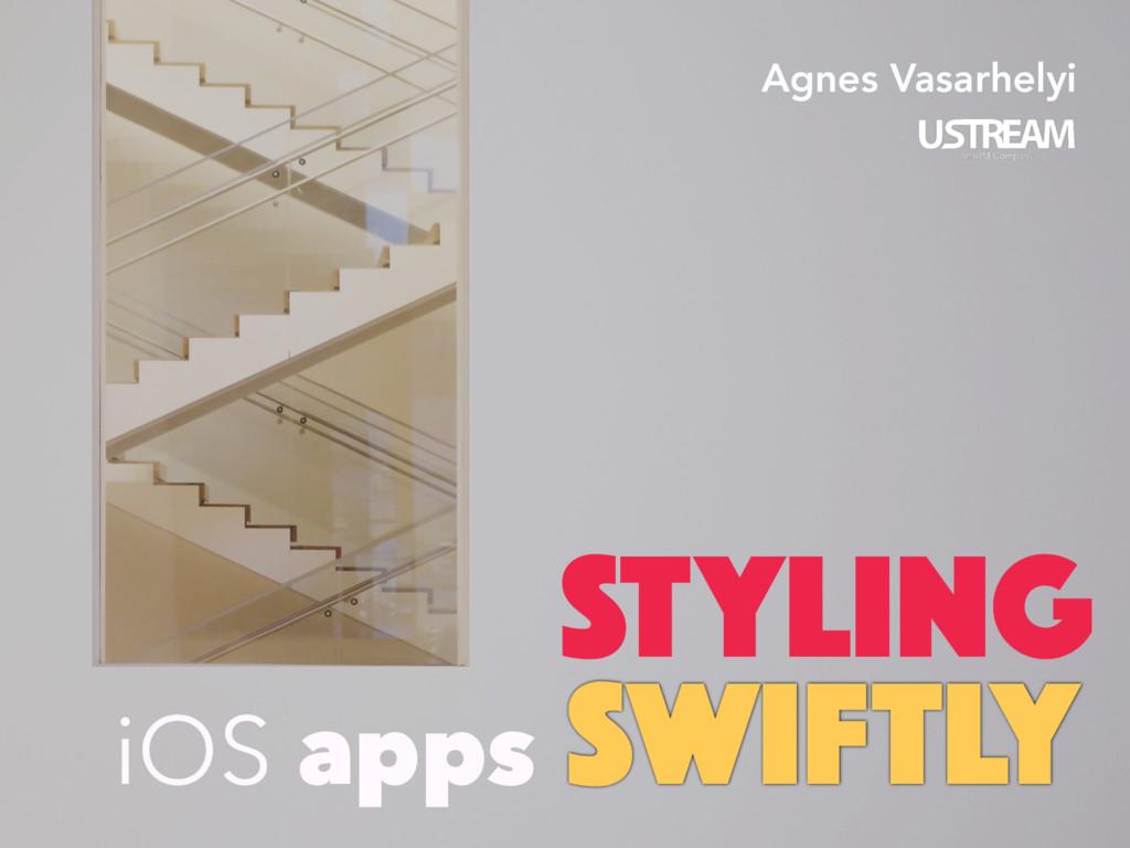 iOS apps SWIFTLY Agnes Vasarhelyi STYLING