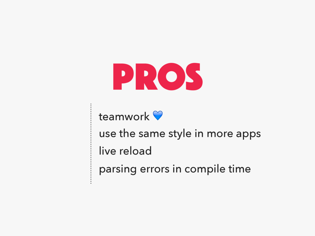 PROS teamwork  live reload use the same style i...