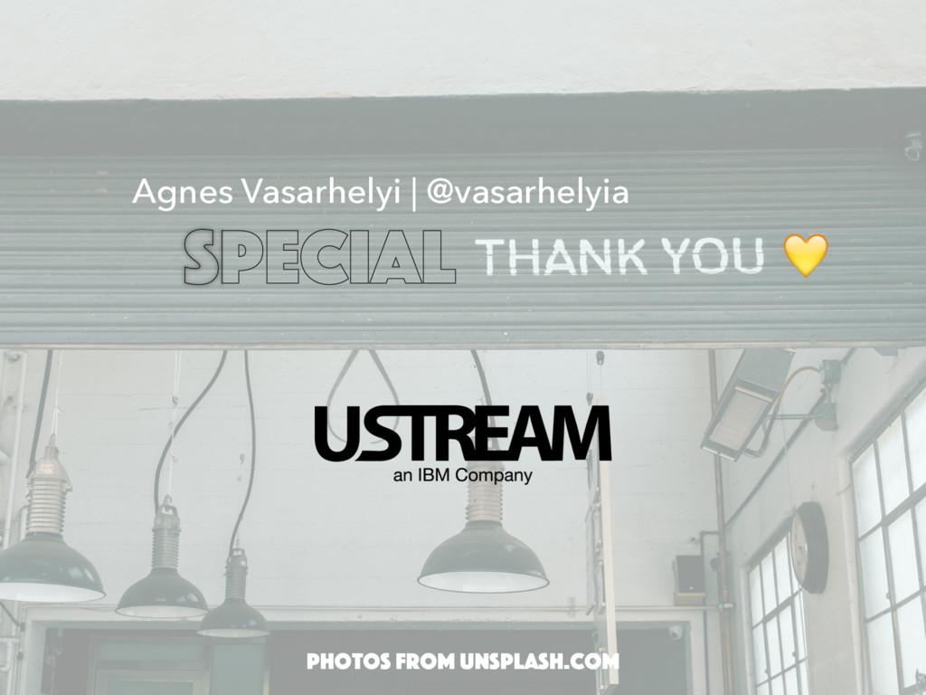 SPECIAL Photos from unsplash.com Agnes Vasarhel...