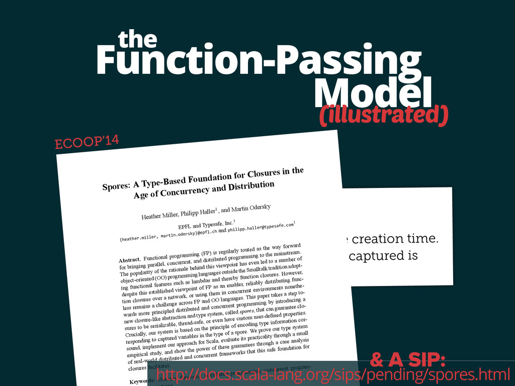 Function-Passing Model the (illustrated) Spores...