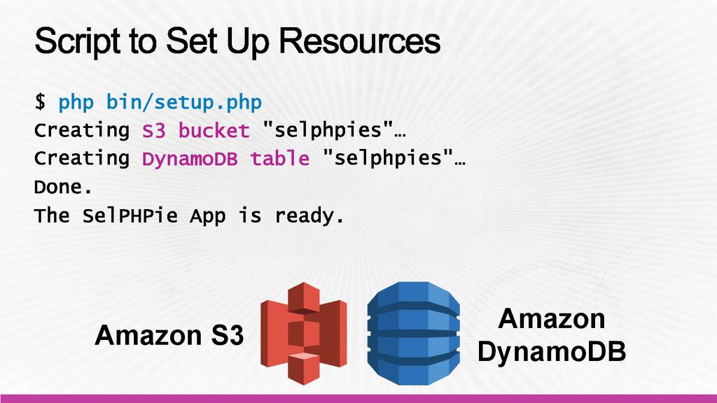 php bin/setup.php S3 bucket DynamoDB table Amaz...