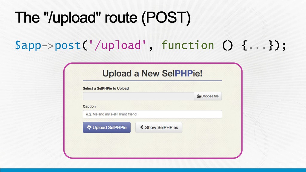 $app->post '/upload' function ...