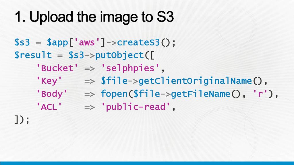$s3 = $app['aws']->createS3(); $result = $s3->p...