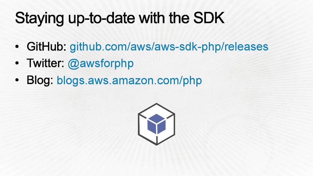 github.com/aws/aws-sdk-php/releases @awsforphp ...