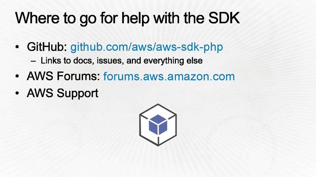 github.com/aws/aws-sdk-php forums.aws.amazon.com