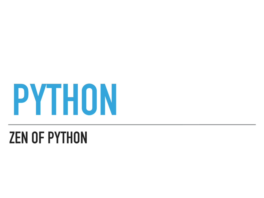 ZEN OF PYTHON PYTHON