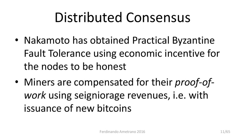 Distributed Consensus • Nakamoto has obtained P...