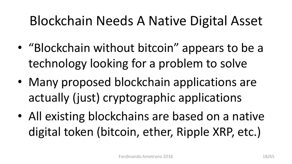 """Blockchain Needs A Native Digital Asset • """"Bloc..."""