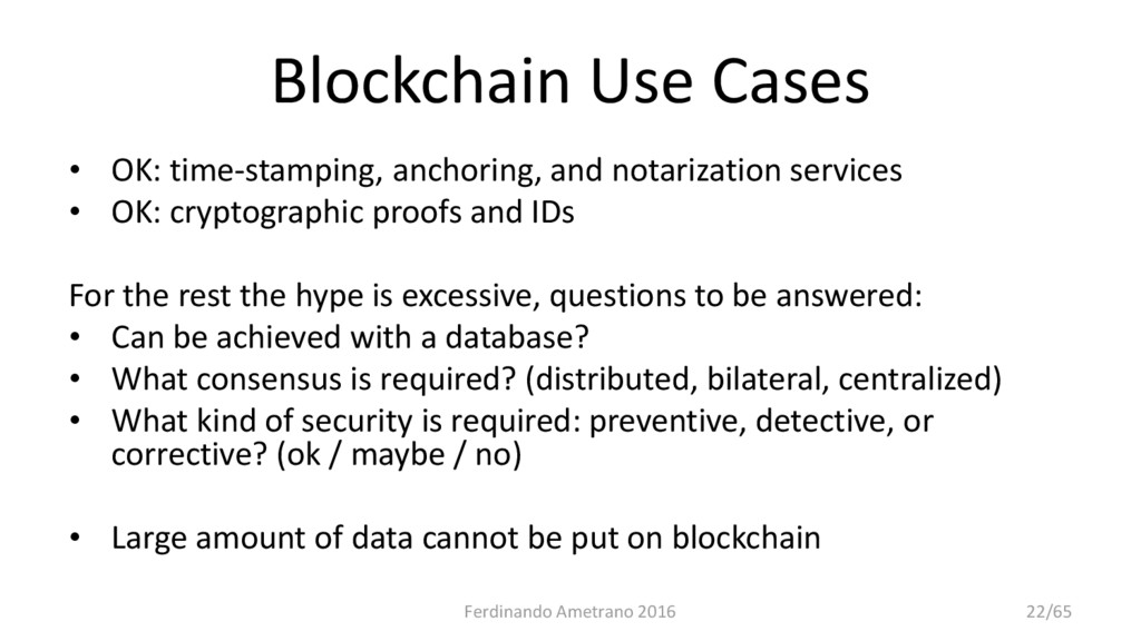 Blockchain Use Cases • OK: time-stamping, ancho...