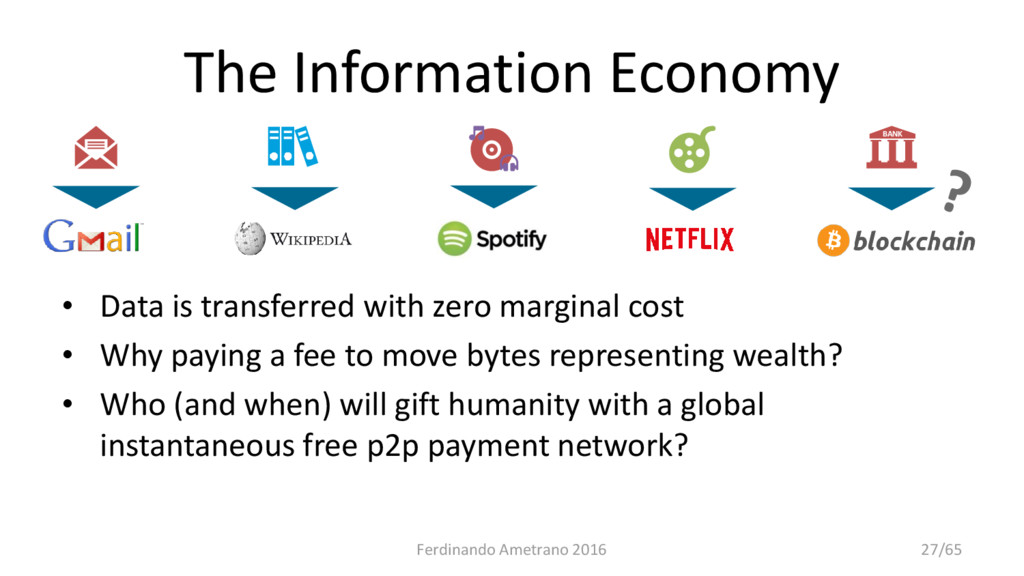 The Information Economy • Data is transferred w...