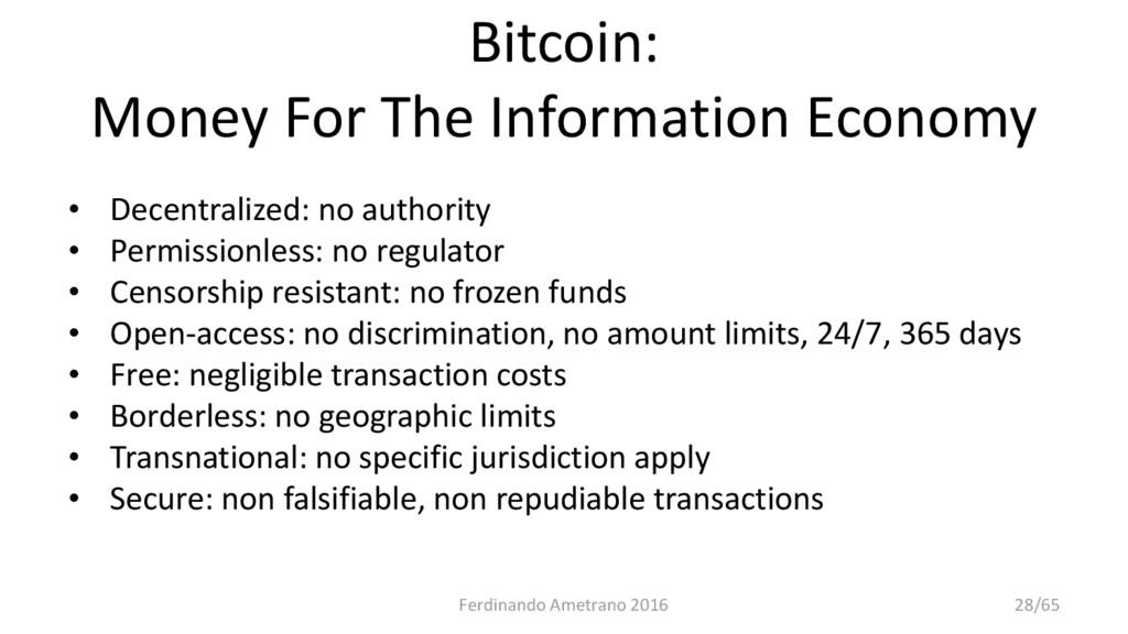 Bitcoin: Money For The Information Economy • De...