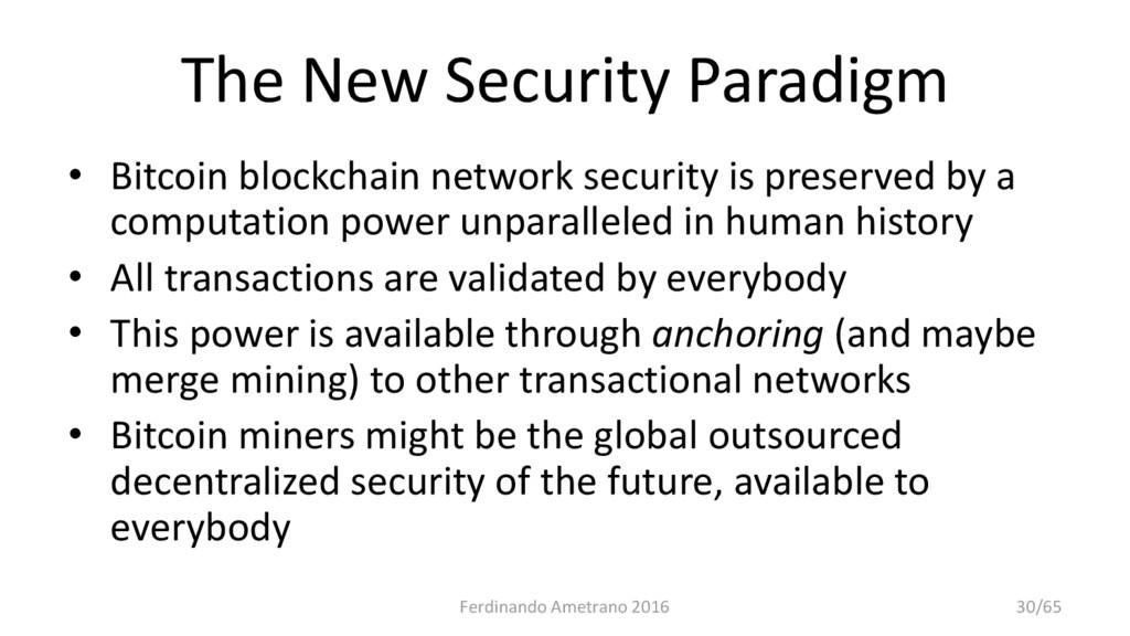 The New Security Paradigm • Bitcoin blockchain ...