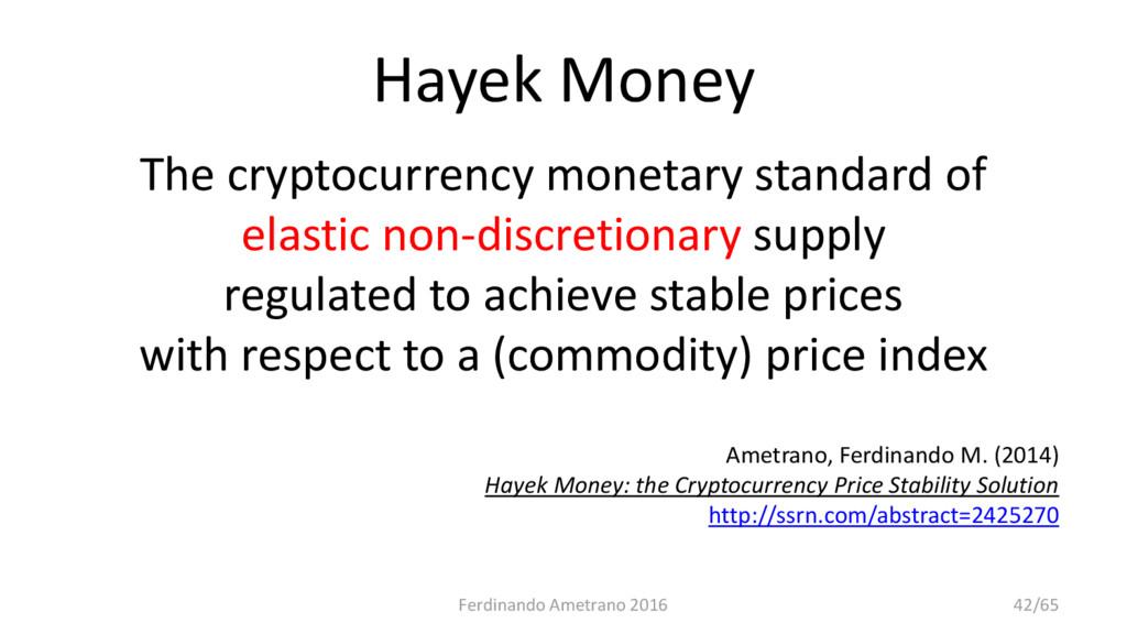 Hayek Money The cryptocurrency monetary standar...
