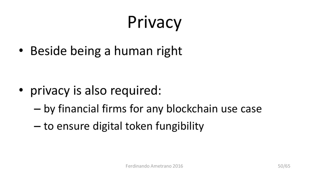 Privacy • Beside being a human right • privacy ...