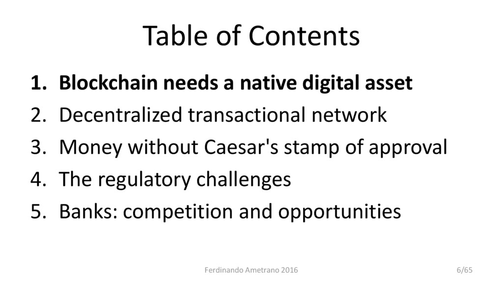 Table of Contents 1. Blockchain needs a native ...