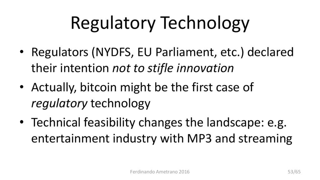Regulatory Technology • Regulators (NYDFS, EU P...