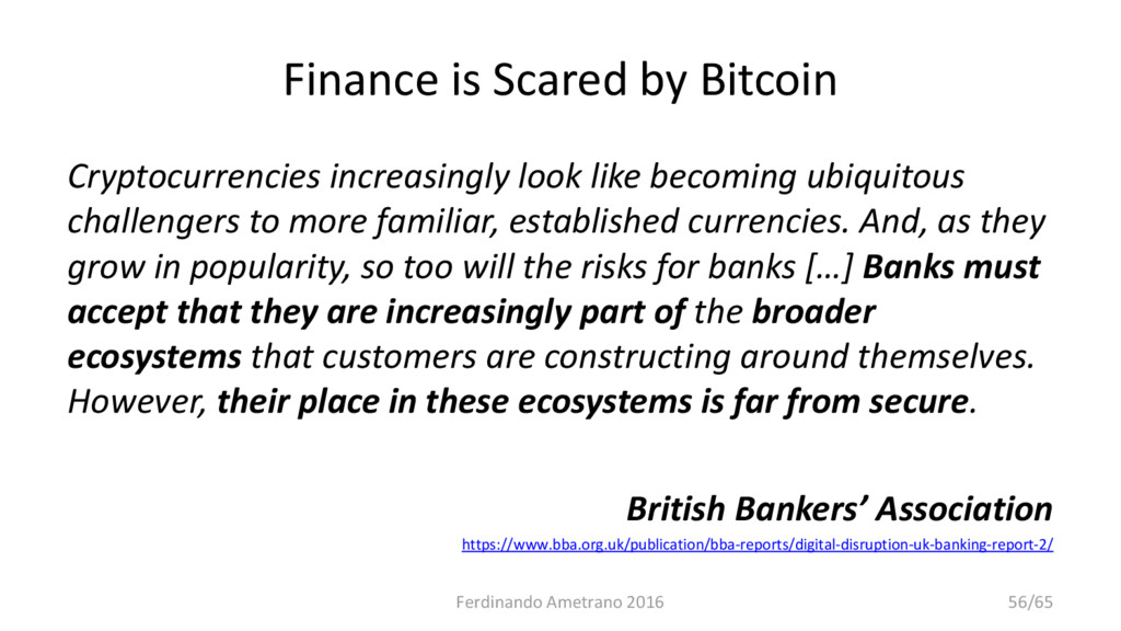 Finance is Scared by Bitcoin Cryptocurrencies i...
