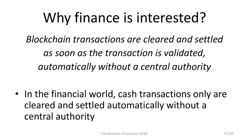 Why finance is interested? Blockchain transacti...