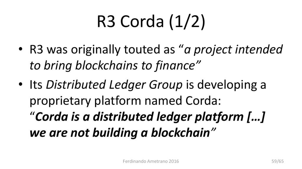 "R3 Corda (1/2) • R3 was originally touted as ""a..."
