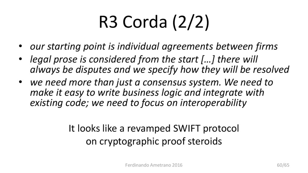 R3 Corda (2/2) • our starting point is individu...