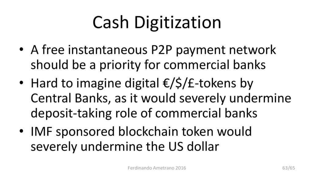 Cash Digitization • A free instantaneous P2P pa...