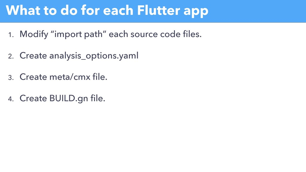 """What to do for each Flutter app 1. Modify """"impo..."""
