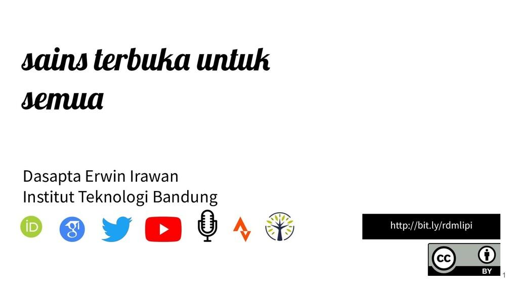 sains terbuka untuk semua Dasapta Erwin Irawan ...