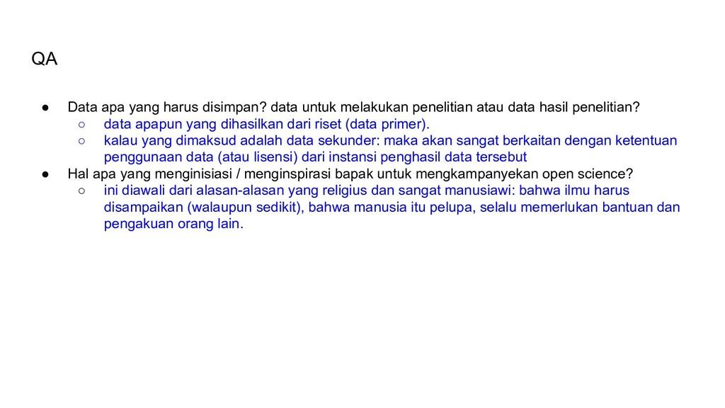 QA ● Data apa yang harus disimpan? data untuk m...