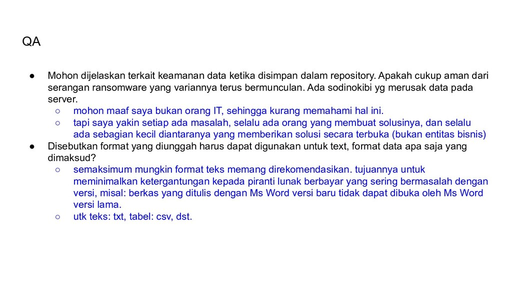 QA ● Mohon dijelaskan terkait keamanan data ket...