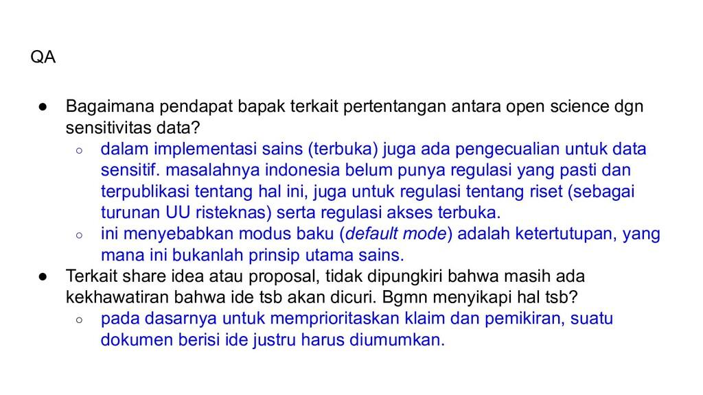 QA ● Bagaimana pendapat bapak terkait pertentan...