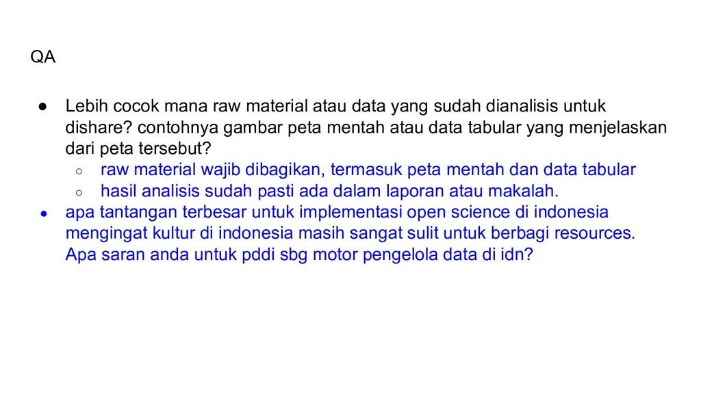 QA ● Lebih cocok mana raw material atau data ya...