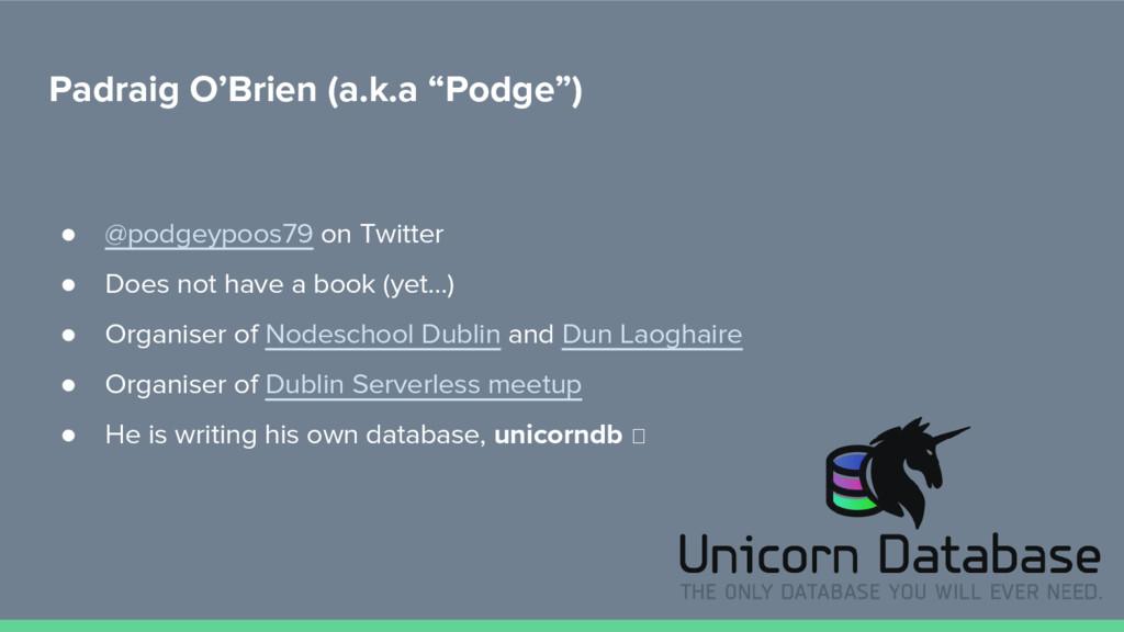 """Padraig O'Brien (a.k.a """"Podge"""") ● @podgeypoos79..."""