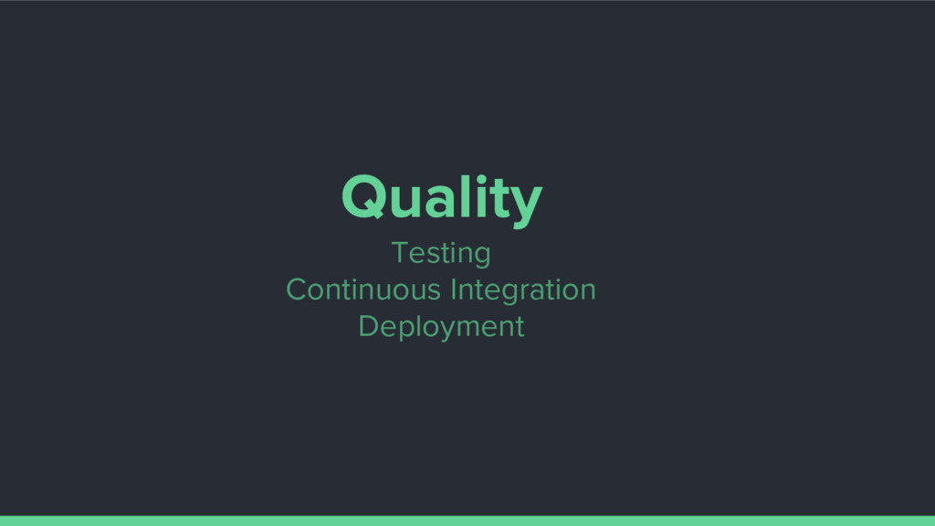 Quality Testing Continuous Integration Deployme...