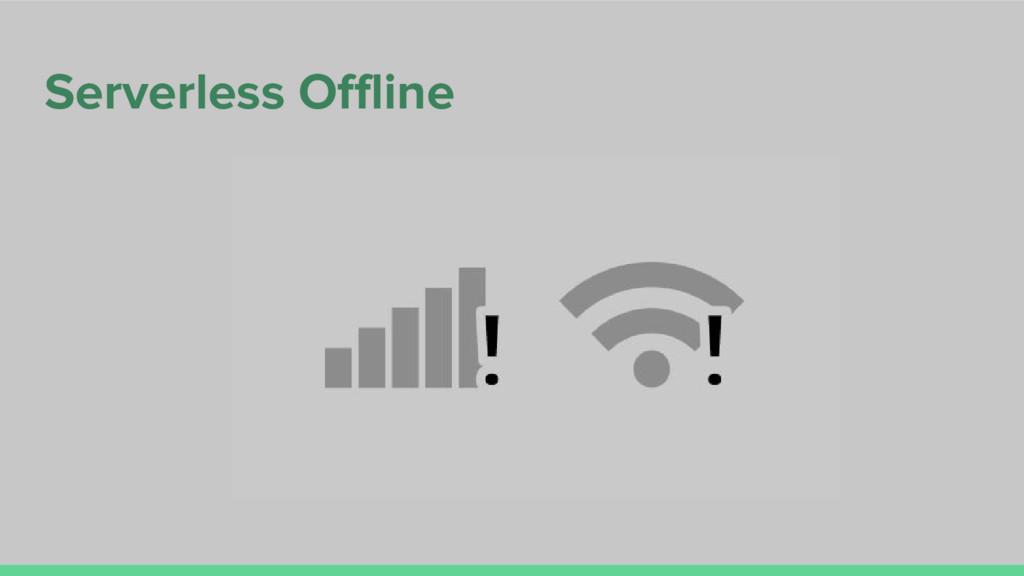 Serverless Offline